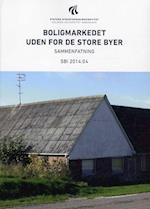 Boligmarkedet  uden for de store byer (SBi 201404)