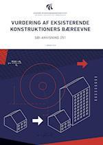 Vurdering af eksisterende konstruktioners bæreevne (SBi anvisning 251)