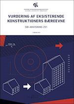 Vurdering af eksisterende konstruktioners bæreevne (SBI-anvisning, nr. 251)