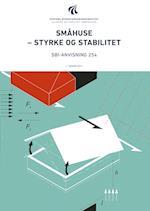 Småhuse - styrke og stabilitet (SBi anvisning 254)