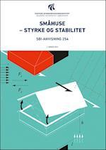 Småhuse - Styrke og stabilitet (SBI-anvisning, nr. 254)