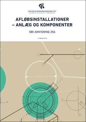 Afløbsinstallationer - anlæg og komponenter af Erik Brandt Inge Faldager
