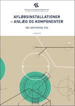 Afløbsinstallationer - anlæg og komponenter (SBi anvisninger, nr. 256)