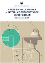 Afløbsinstallationer - installationsgenstande og udførelse (SBI-anvisning, nr. 257)