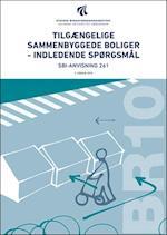 Tilgængelige sammenbyggede boliger - indledende spørgsmål (SBi anvisning 261)