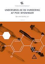 Undersøgelse og vurdering af PCB i bygninger (SBi anvisning 241)