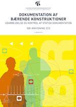 Dokumentation af bærende konstruktioner (SBi anvisning 223)