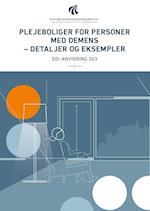 Plejeboliger for personer med demens - detaljer og eksempler (SBi anvisning 263)