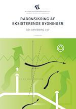 Radonsikring af eksisterende bygninger (SBI-anvisning, nr. 247)