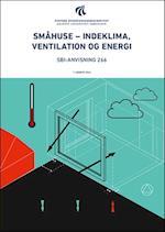 Småhuse - indeklima og energi (SBI-anvisning, nr. 266)