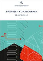 Småhuse - klimaskærmen (SBi anvisning 267)