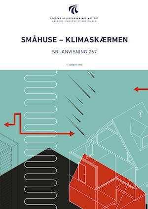 Småhuse – klimaskærmen af Erik Brandt, Eva B. Møller, Erik S. Pedersen