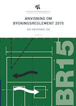 Anvisning om bygningsreglement 2015 (SBi anvisning 258)