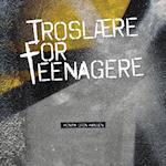 Troslære for teenagere