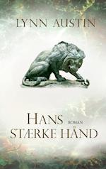 Hans stærke hånd (Kongekrønikerne, nr. 3)
