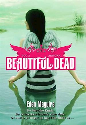 Beautiful Dead - 2 Arizona