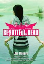 Beautiful Dead - 2 Arizona af Eden Maguire