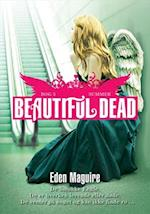 Beautiful Dead - 3 Summer af Eden Maguire