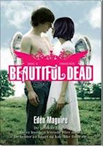 Beautiful Dead - 4 Phoenix af Eden Maguire