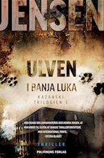 Ulven i Banja Luka af Jens Henrik Jensen