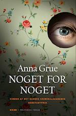 Noget for noget af Anna Grue