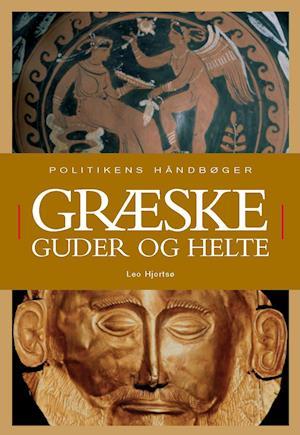 Bog, indbundet Græske guder og helte af Leo Hjortsø