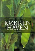 Politikens bog om køkkenhaven (Politikens håndbøger)