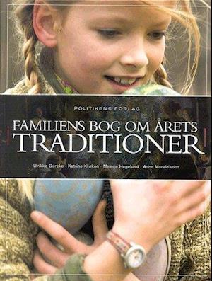 Familiens bog om årets traditioner