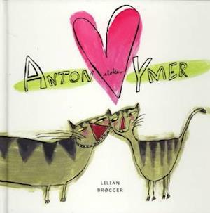 Bog, indbundet Anton elsker ymer af Lilian Brøgger