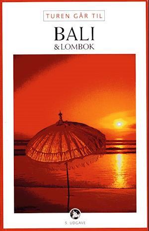 Turen går til Bali & Lombok