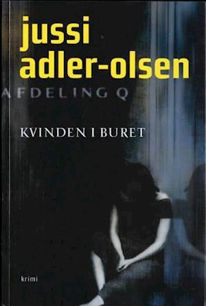 Bog, hæftet Kvinden i buret af Jussi Adler-Olsen