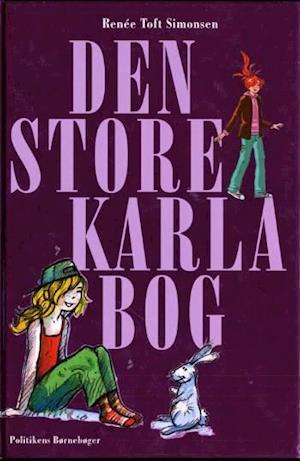 Bog, indbundet Den store Karla bog af Renée Toft Simonsen