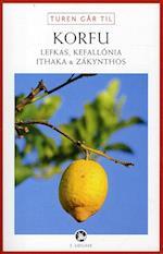 Turen går til Korfu, Lefkas, Kefallónia, Ithaka & Zákynthos (Politikens rejsebøger)
