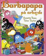Barbapapa på arbejde (Politikens børnebøger)
