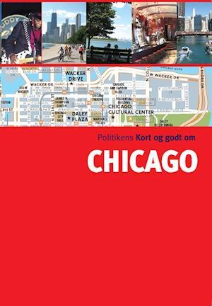 Bog, hæftet Politikens Kort og godt om Chicago af Ben Calhoun