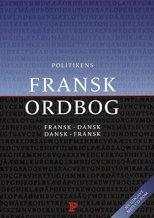 Bog indbundet Politikens franskordbog af Bent Lindhardt Henrik Thomsen Lars Busch Johnsen