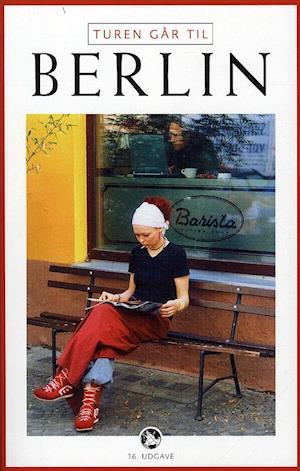 Bog, hæftet Turen går til Berlin af Kirstine Therkelsen