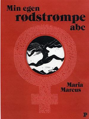 Bog, hæftet Min egen rødstrømpe abc af Maria Marcus