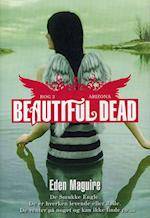 Beautiful Dead Arizona (Beautiful Dead)