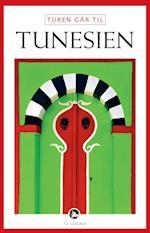 Turen går til Tunesien (Politikens rejsebøger - Turen går til)