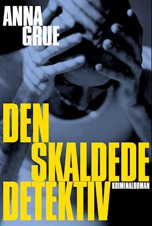 Lydbog Den skaldede detektiv af Anna Grue
