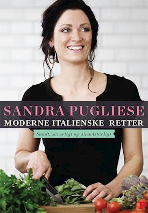 Bog, hardback Moderne italienske retter af Sandra Pugliese