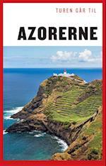 Turen går til Azorerne (Politikens rejsebøger - Turen går til)