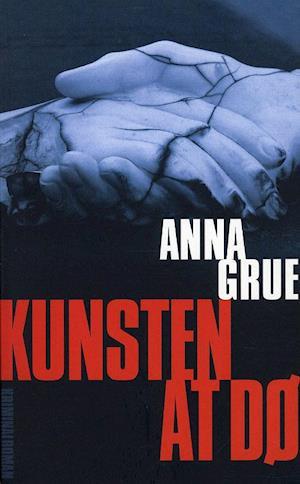 Bog, paperback Kunsten at dø af Anna Grue