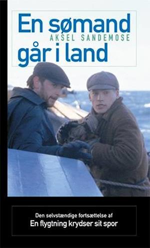 Bog, paperback En sømand går i land af Aksel Sandemose