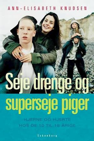 Bog, hæftet Seje drenge og superseje piger af Ann-Elisabeth Knudsen