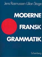Moderne fransk grammatik af Jens, Lilian Stage Rasmussen