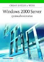 Windows 2000 Server systemadministration