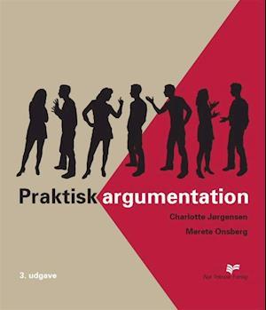 Bog, hæftet Praktisk argumentation af Charlotte Jørgensen