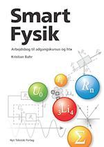 Smart fysik - teoribog til adgangskursus og htx